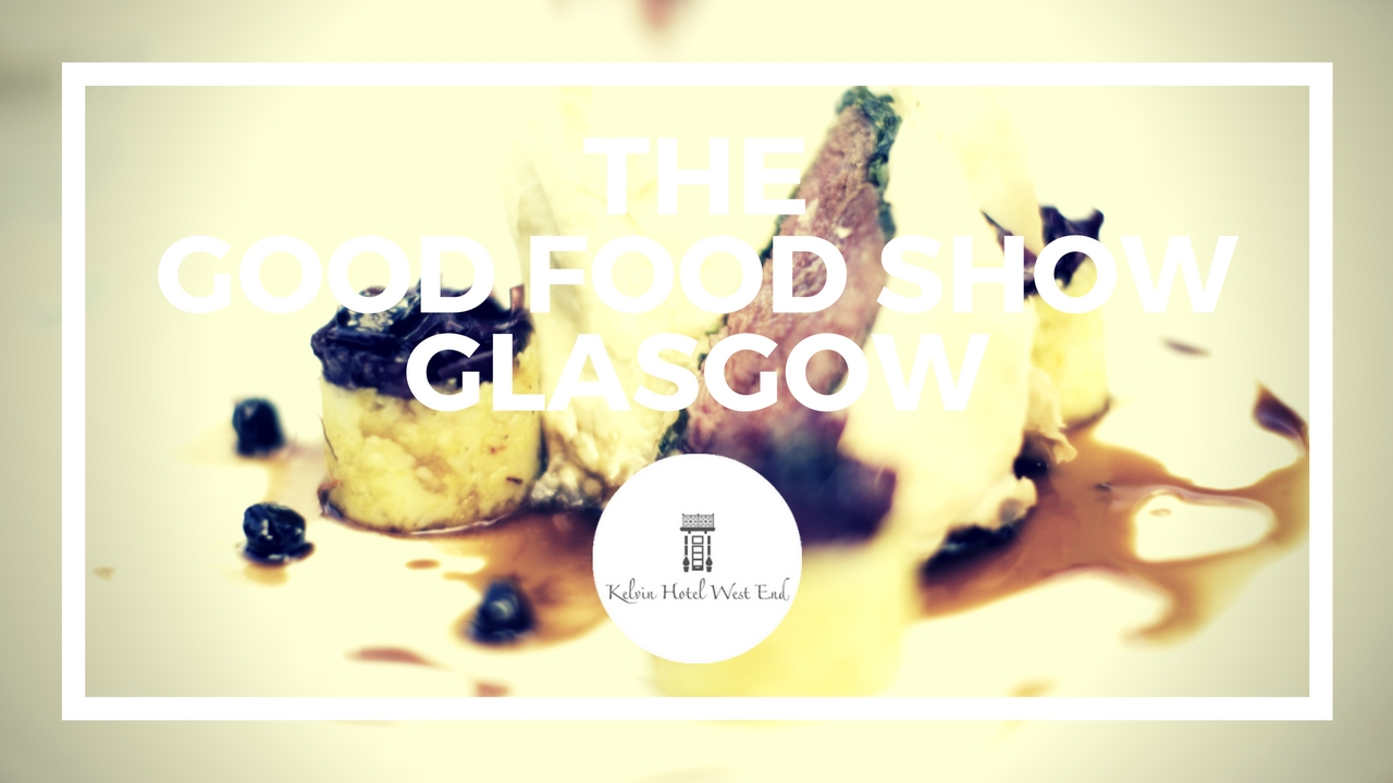 kelvin-thegood-food-show-glasgow-blog